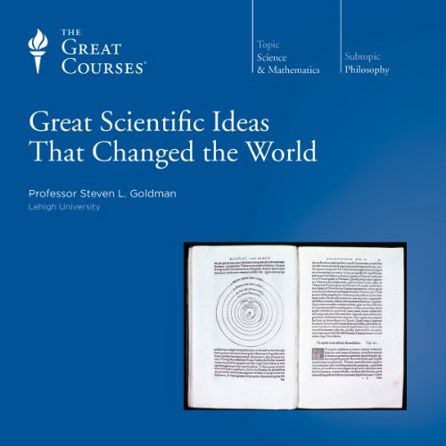 Great Scientific Ideas That Changed the World audiobook cover art