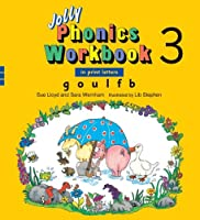 Jolly Phonics Workbook 3: In Print Letters: G, O, U, L, F, B