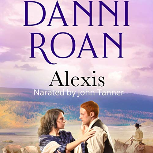 Alexis Audiobook By Danni Roan cover art