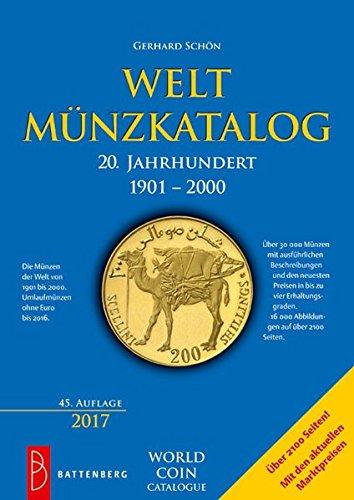 Weltmünzkatalog 20. Jahrhundert: 1901 - 2000 (auswärtige Umlaufmünzen bis 2016)