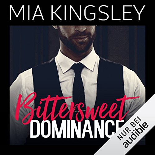 Bittersweet Dominance (Bittersweet Submission 2) audiobook cover art