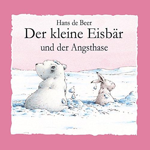Der kleine Eisbär und der Angsthase audiobook cover art