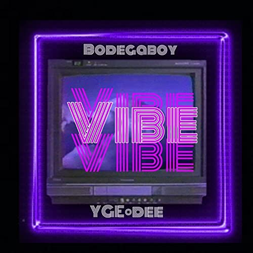 The BodegaBoy feat. YGE•DEE