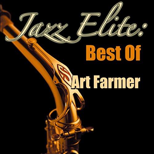Jazz Elite: Best Of Art Farmer