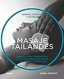 Masaje tailandés: Terapia, técnicas y rutinas