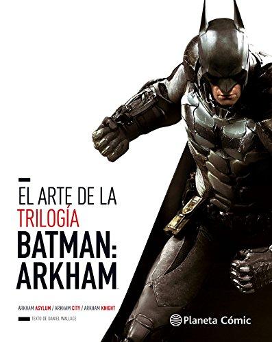 El arte de la trilogía Batman Arkham (Independientes USA)