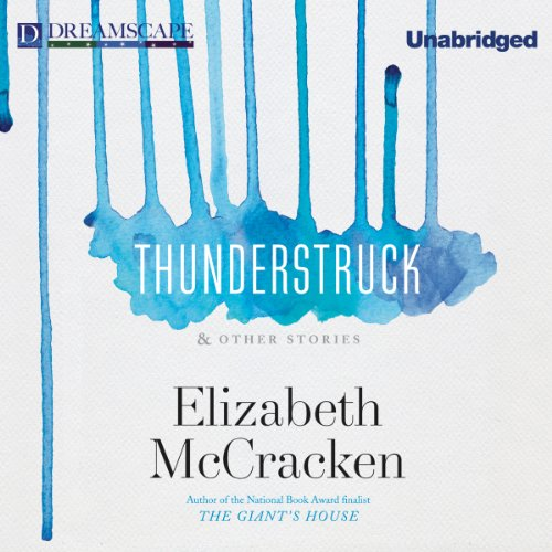 Thunderstruck & Other Stories audiobook cover art