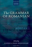 The Grammar of Romanian (Oxford Linguistics)