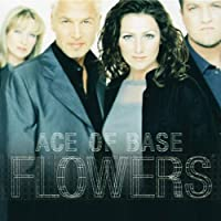 Ace Of Base - Flowers - Polydor - 557 691-2 by Ace of Base