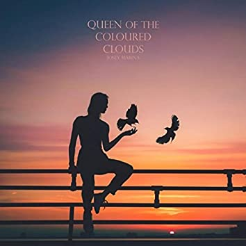Queen of the Coloured Clouds