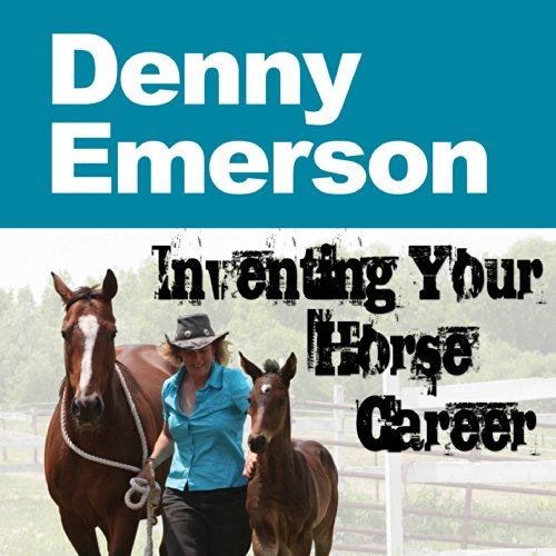 Inventing Your Horse Career audiobook cover art