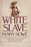 The White Slave 0380455919 Book Cover