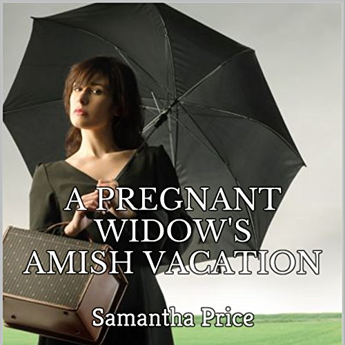A Pregnant Widow's Amish Vacation audiobook cover art