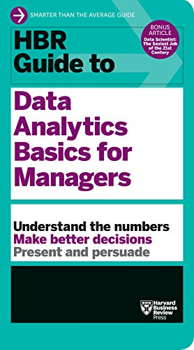 HBR Guide to Data Analytics Basics for Managers (HBR Guide Series) (Harvard Business Review Guides)
