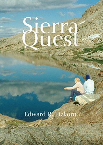 Sierra Quest: Adventure in California's Sierra Nevada Mountains