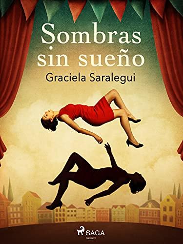 Sombras sin sueño (Spanish Edition)