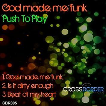 God Made Me Funk EP