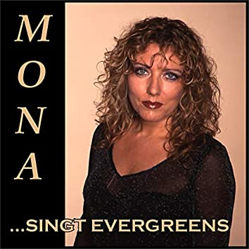 Mona singt Evergreens