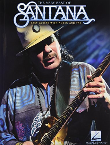 The Very Best Of Santana (Easy Guitar Book): Songbook für Gitarre (Easy Guitar With Notes and Tab)