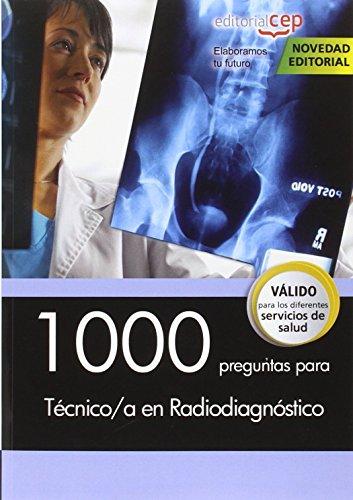 1000 preguntas para Técnico/a en Radiodiagnóstico