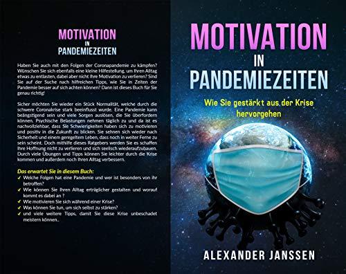 Motivation in Pandemiezeiten - Wie Sie gestärkt aus der Krise hervorgehen