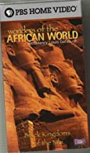 Wonders of the African World ; Black Kingdoms of the Nile