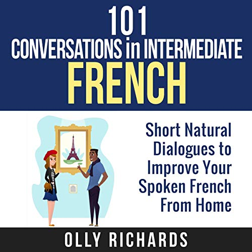 Couverture de 101 Conversations in Intermediate French