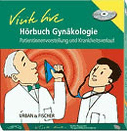 Hörbuch Visite live Gynäkologie