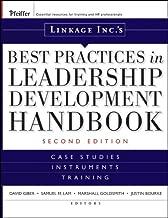 Linkage Inc's Best Practices in Leadership Development Handbook: Case Studies, Instruments, Training