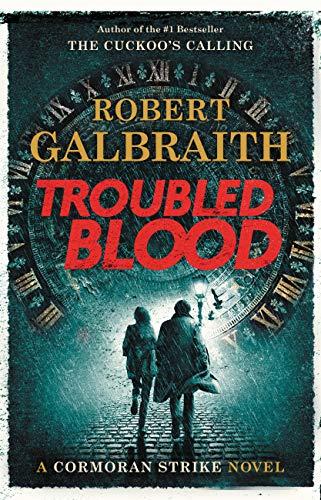 Troubled Blood (A Cormoran Strike Novel, 5, Band 5)