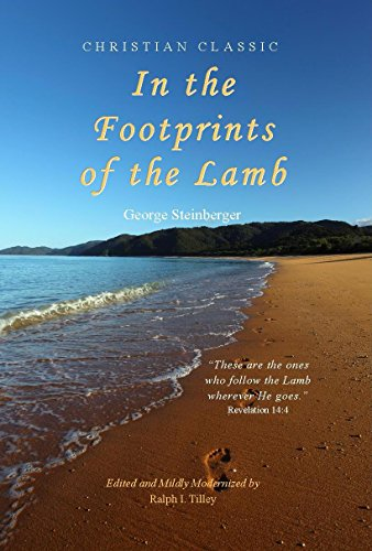 In the Footprints of the Lamb (English Edition)