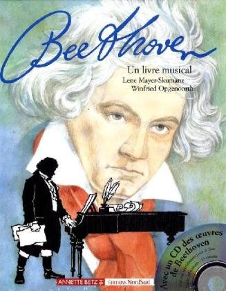 Ludwig van Beethoven, m. Audio-CD, französische Ausgabe (ALBUMS NORDSUD)