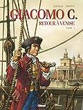 Giacomo C - Retour à Venise - Tome 01 - Retour à Venise (Giacomo C. t. 1) - Format Kindle - 8,99 €
