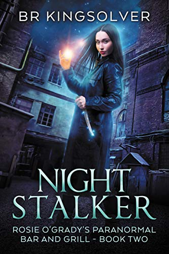 Night Stalker: An Urban Fantasy (Rosie O'Grady's Paranormal Bar and Grill Book 2) (English Edition)