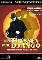 Ein Fressen für Django - Denn mein wird die Rache sein...