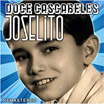 Doce Cascabeles (Remastered)
