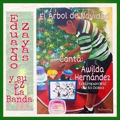 Eduardo Zayas y Su Ez la Banda feat. Awilda Hernandez