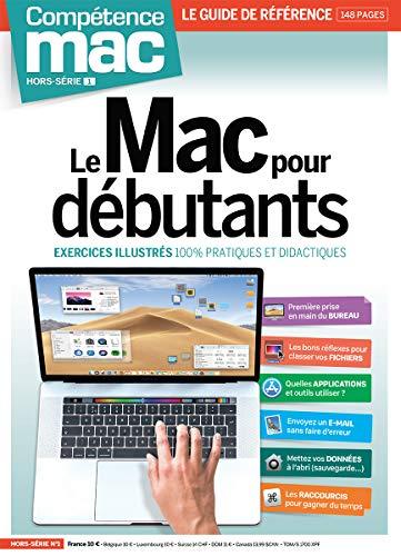 Compétence Mac Hors-série n°1 - Le Mac pour débutants