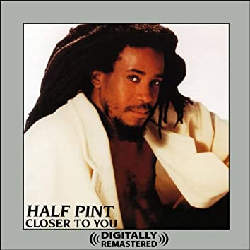 Closer To You (Digitally Remastered)