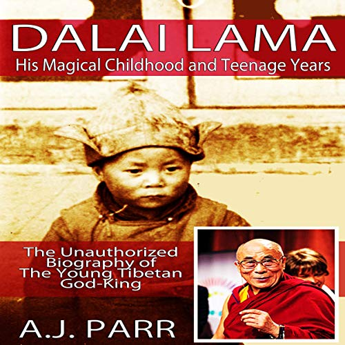 Dalai Lama, His Magical Childhood and Teenage Years  By  cover art
