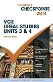 Cambridge Checkpoints VCE Legal Studies Units 3 and 4 2014