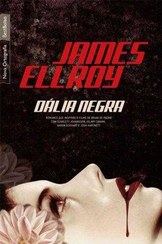 Dália Negra (Em Portuguese do Brasil)