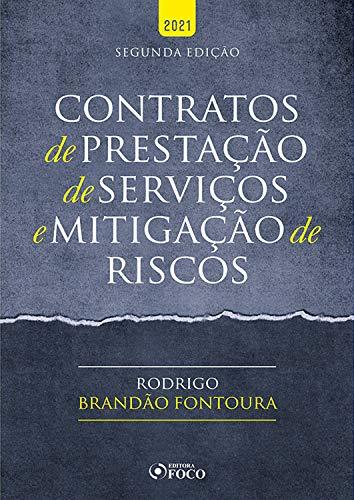 Contratos de prestação de serviços e mitigação de riscos