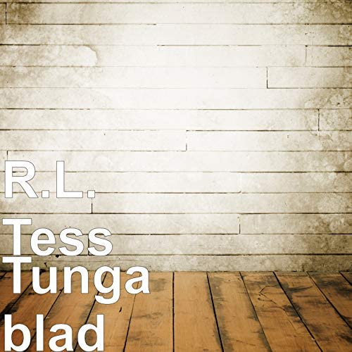 R.L. Tess