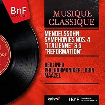 "Mendelssohn: Symphonies Nos. 4 ""Italienne"" & 5 ""Réformation"" (Stereo Version)"