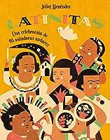 Latinitas / Latinitas: Una celebración de 40 soñadoras audaces / Celebrating 40 Big Dreamers
