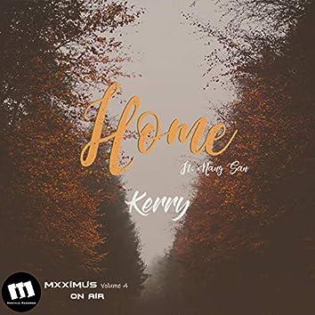 Home (feat. Nang San)