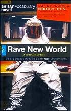 Rave New World: An SAT Vocabulary Novel (An SAT Vocabulary Novel)