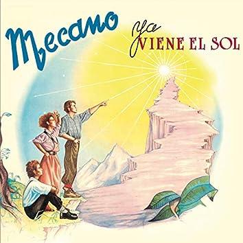Ya Viene el Sol (Bonus Tracks Edition)