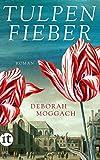 Tulpenfieber: Roman (insel taschenbuch)